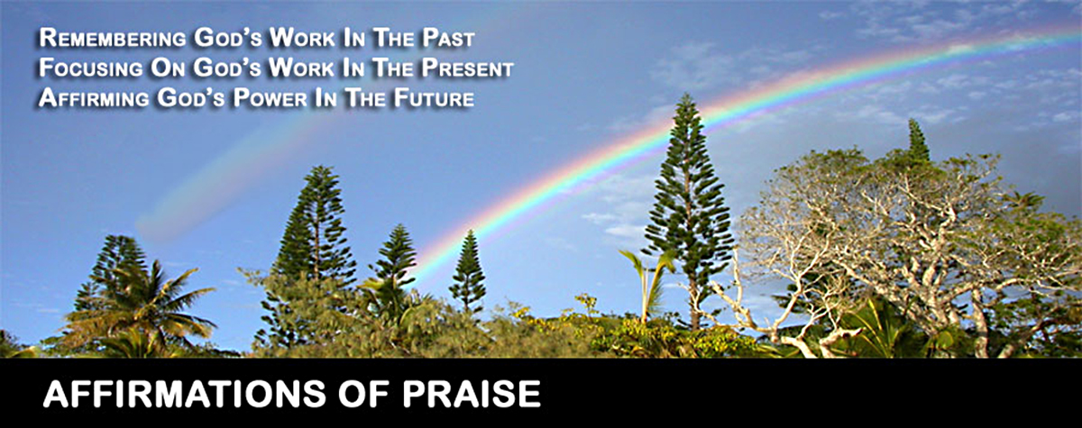 Affirmations of praise - David J. Abbott M.D. - Positive Thinking Doctor