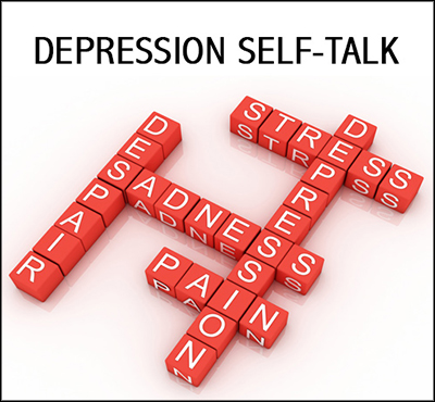 Depression Self Talk - Positive Thinking Network - Positive Thinking Doctor - David J. Abbott M.D.
