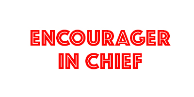 Encourager In Chief - David J. Abbott M.D. - Positive Thinking Doctor - Dr. Dave