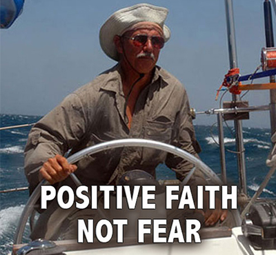 Positive Faith Not Fear - Positive Thinking Network - Positive Thinking Doctor - David J. Abbott M.D.