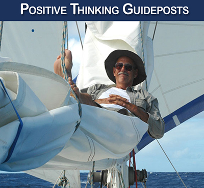 Positive Thinking Guideposts - Positive Thinking Network - Positive Thinking Doctor - David J. Abbott M.D.