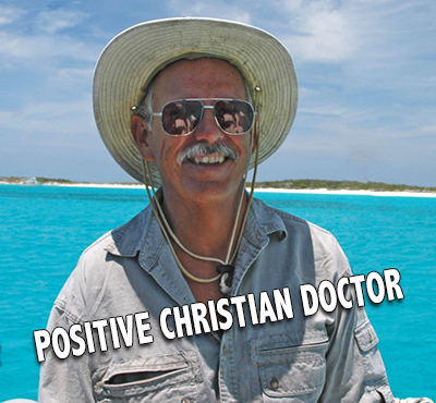 Positive Christian Doctor - Positive Thinking Network - Positive Thinking Doctor - David J. Abbott M.D.