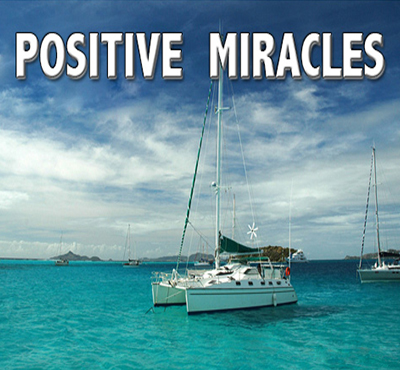 Positive Miracles - David J. Abbott M.D.