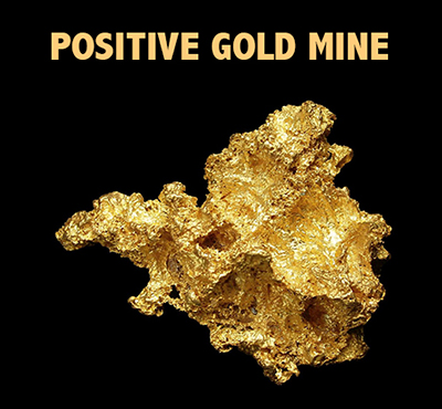 Positive Gold Mine - David J. Abbott M.D. - Positive Thinking Doctor