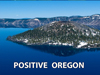 Positive Oregon - David J. Abbott M.D.