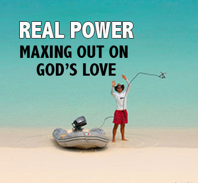 Real Power: Maxing Out On God's Love - Positive Thinking Network - Positive Thinking Doctor - David J. Abbott M.D.
