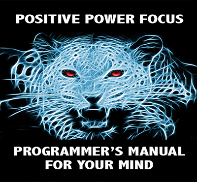 Positive Power Focus - Programmer's Manual for Your Mind - Positive Thinking Doctor - David J. Abbott  M.D.