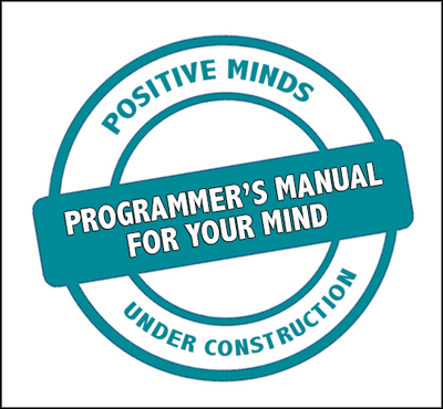 Reprogram your mind with a positive operating system - Positive Thinking Doctor - David J. Abbott M.D.