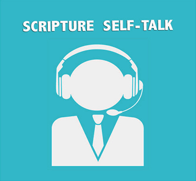 Scripture Self Talk - Positive Thinking Network - Positive Thinking Doctor - David J. Abbott M.D.