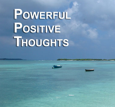 Powerful Positive Thoughts - Positive Thinking Network - Positive Thinking Doctor - David J. Abbott M.D.