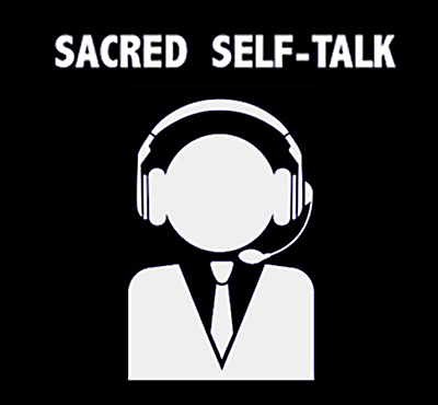 Sacred Self Talk - David J. Abbott M.D. - Positive Thinking Doctor