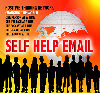 Self Help email - Positive Thinking Network - Positive Thinking Doctor - David J. Abbot M.D.