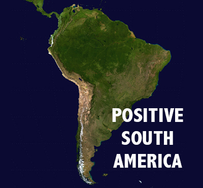 Positive South America - David J. Abbott M.D. - Positive Thinking Doctor